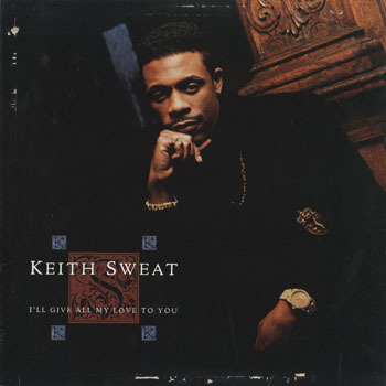SL_KEITH SWEAT_ILL GIVE ALL MY LOVE TO YOU_201802