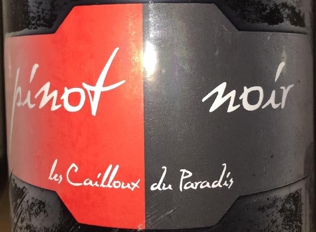 Les Cailloux Le Paradis Pinot Noir 2013 part1
