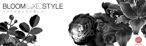 【BLOOMLuXE.STYLE】