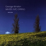 George Winston Winter Into Spring