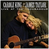 Live at the Troubadour Carole King and James Taylor