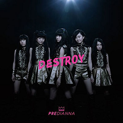Predianna「Destroy」(TYPE B)