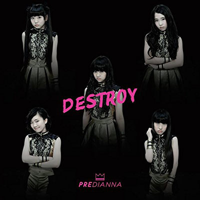Predianna「Destroy」(TYPE C)