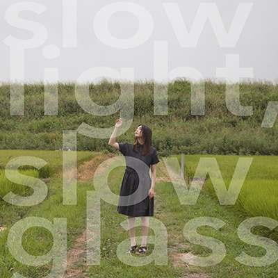 Annabel「slow light, slow glass」(初回限定盤)