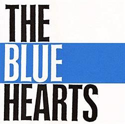 """『THE BLUE HEARTS』の曲で""""知名度高い曲""""って何がある?"""