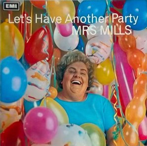 Lets Have Another Party - MrsMills LP