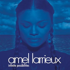 AMEL LARRIEUX「INFINITE POSSIBILITIES」