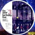 5th YEAR BIRTHDAY LIVE 2017 2 20 22 SAITAMA SUPER ARENA Day3 bd